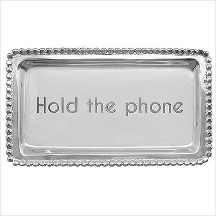 """$37 """"Hold The Phone"""" Tray"""