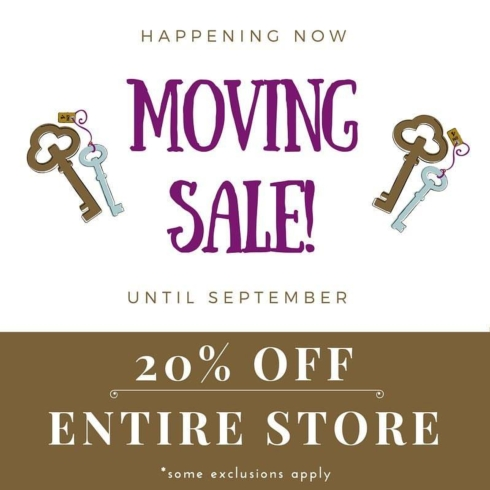 WE'RE MOVING! Beginning today until September everything in the