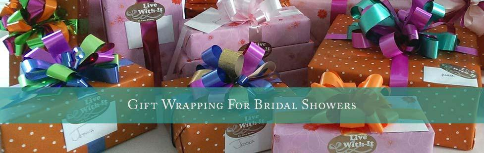 Live With It ~ Gift wrapping for bridal showers slide
