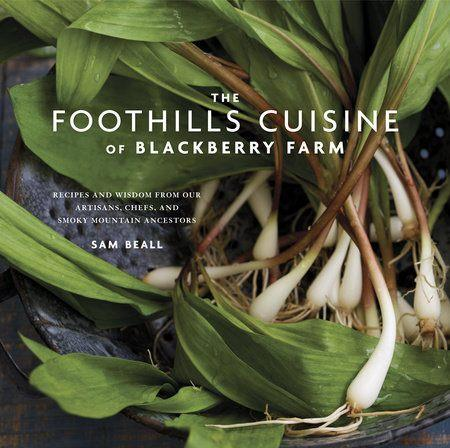Babcock Exclusives  Cookbooks Foothills Cuisine of Blackberry Farm RH-181 $60.00