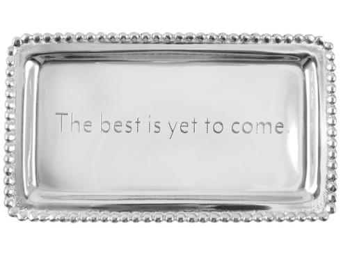 Mariposa   The Best is Yet to Come Tray MAR-479 $39.00
