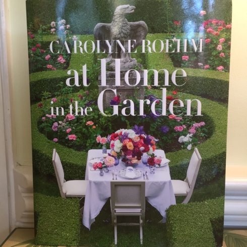 The Boutique Exclusives   At Home in the Garden, by Carolyne Roehm $85.00