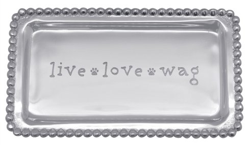 Barbara Stewart Exclusives   LIVE, LOVE, WAG TRAY $39.00