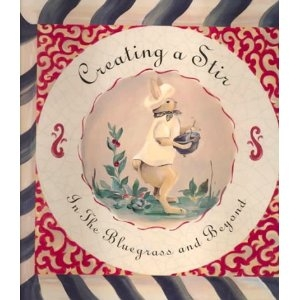 Barbara Stewart Exclusives   Creating a Stir KY Cookbook $24.95