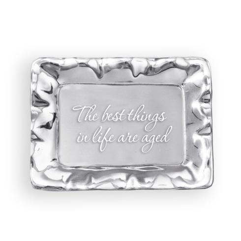 $41.00 Vento Rectangular Engraved Tray - The Best Things In Life Are Aged