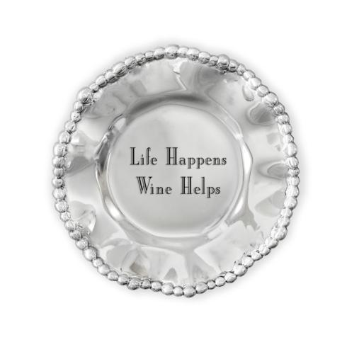 $39.00 Organic Pearl Wine Coaster- Life Happens, Wine Helps
