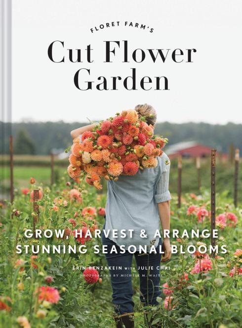 $29.95 Cut Flower Garden by Benzakein & Klein