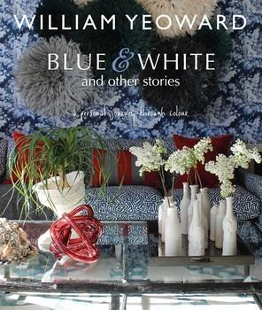 $40.00 Blue & White and other stories by William Yeoward