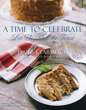 $35.00 A Time to Celebrate by James Farmer