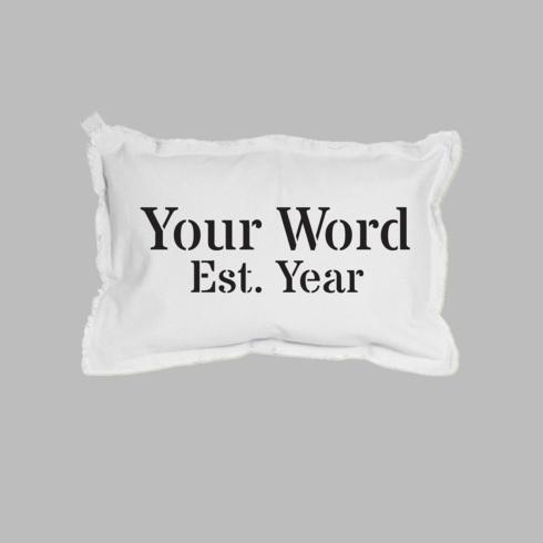 $100.00 Personalized Word + Year Lumbar Pillow White