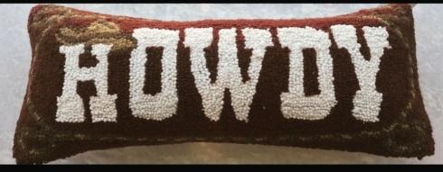 $45.00 Howdy Hooked Pillow