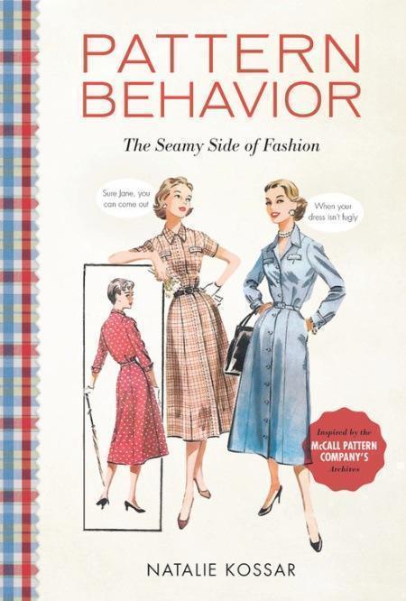 $14.00 Pattern Behavior:  The Seamy Side of Fashion