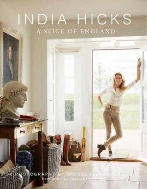 $50.00 India Hicks: Slice of England