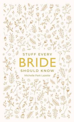 $9.95 Stuff Every Bride Should Know
