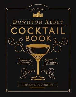 $25.00 Official Downton Abbey Cocktail