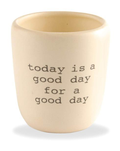 "$11.50 ""Today is a good day for a good day"" candle"