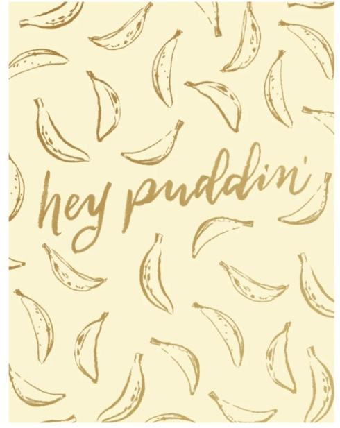 $4.25 Hey Puddin\' Card