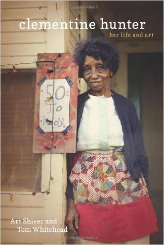 Clementine Hunter   BOOK - HER LIFE AND ART $36.00