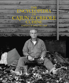 John Ward Exclusives  COOKBOOKS THE ENCYCLOPEDIA OF CAJUN AND CREOLE CUISE BY JOHN FOLSE $55.95