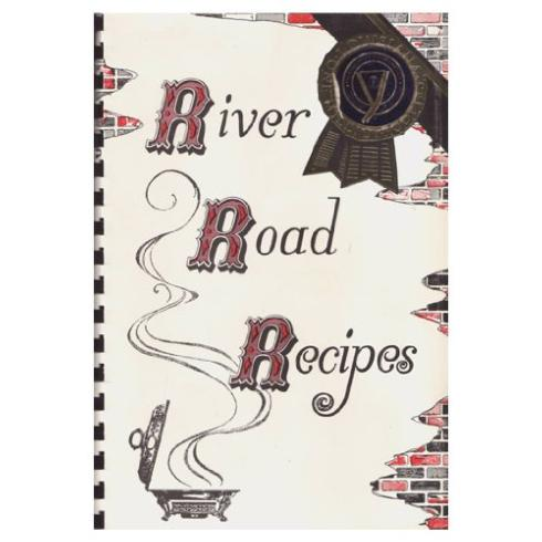 John Ward Exclusives  COOKBOOKS RIVER ROADS RECIPES COOKBOOK $19.95