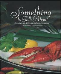 John Ward Exclusives  COOKBOOKS SOMETHING TO TALK ABOUT $29.95