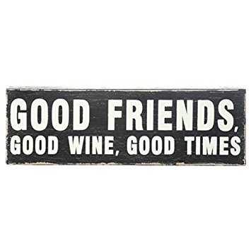 Creative Co-op   Good Friends, Good Wine, Good Times Block Sign $19.00