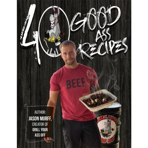$22.95 40 Good Ass Recipes Cook Book