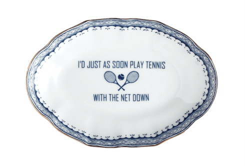 I\'D JUST AS SOON PLAY TENNIS