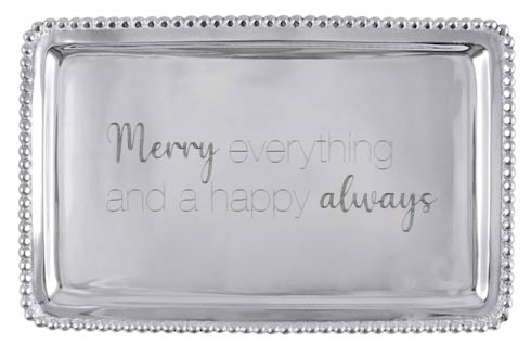 $54.00 MERRY EVERYTHING AND A HAPPY ALWAYS Beaded Buffet Tray
