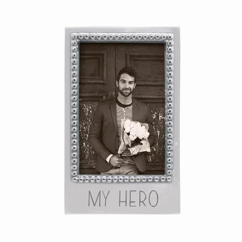 MY HERO Beaded 4 x 6 Vertical Frame