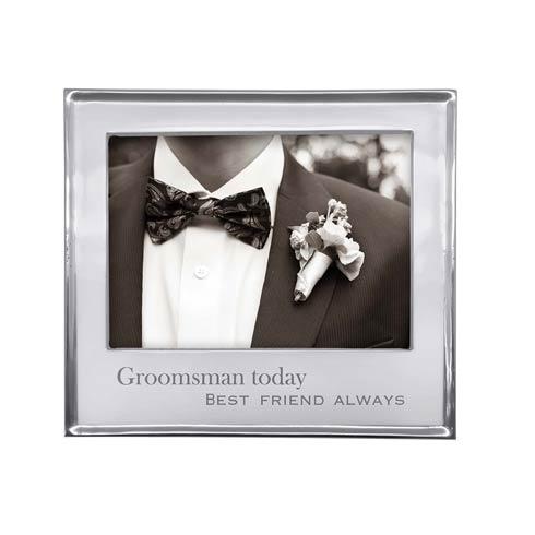 GROOMSMAN TODAY BEST FRIEND 5x7 Frame