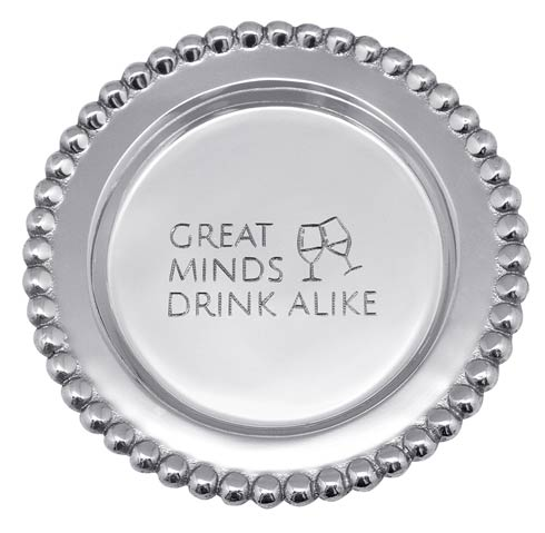 $39.00 GREAT MINDS DRINK ALIKE Beaded