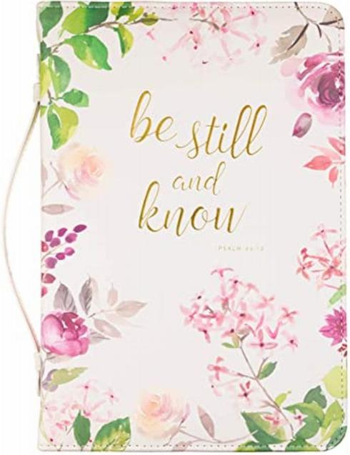$20.95 Bible Cover-Be Still and Know...