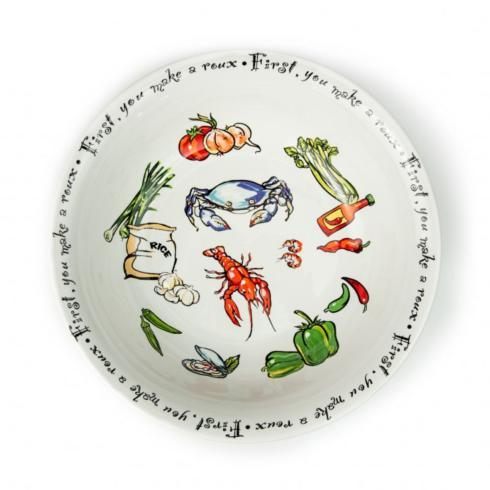 Pieces of Eight Exclusives   Serving Bowl-First You Make a Roux $44.00
