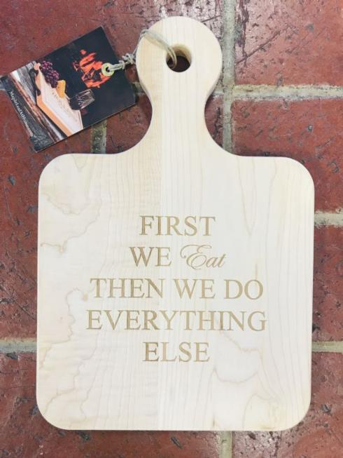 $48.00 Cutting Board-First...Eat