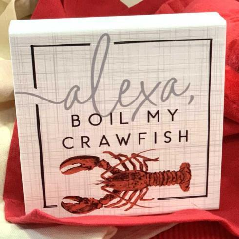 $13.95 Sign-Alexa Boil My Crawfish