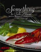 Pieces of Eight Exclusives Louisiana Favorites Louisiana Books Something to Talk About Cookbook $28.95