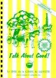 "$19.95 ""Talk About Good"" - Original Hardcover Cookbook"