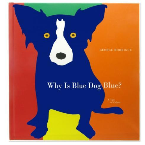 $19.95 Why is Blue Dog Blue?