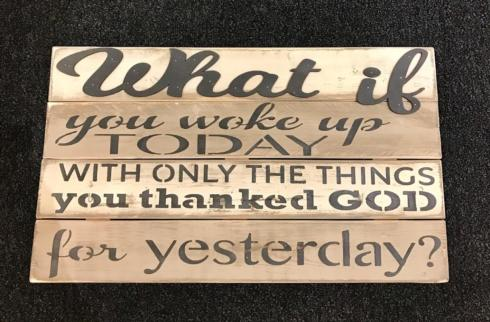 """$44.00 Wood Sign -  14"""" x 24""""  What if..."""
