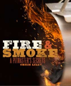 Persnickety Exclusives   Fire & Smoke Cookbook $24.99