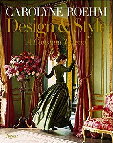 $75.00 Carolyne Roehm: Design & Style: A Constant Thread
