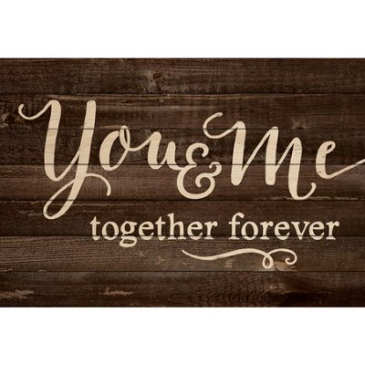 P. Graham Dunn   You & Me Forever Sign  $84.00