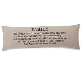 Mud Pie   Family Bolster Pillow  $34.00