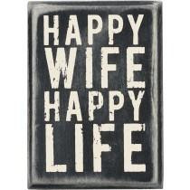 Primitives by Kathy   Happy Wife Box Sign  $16.95