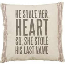 Primitives by Kathy   He Stole Her Heart Pillow  $39.95