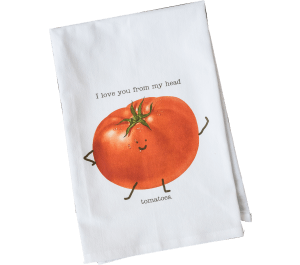 Love You from My Head to My Tomatoes Dish Towel  collection with 1 products
