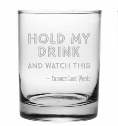 Hold My Drink DOR, 14oz, s/4