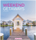 45 Spectacular Weekend Getaways of Texas 2nd Edition
